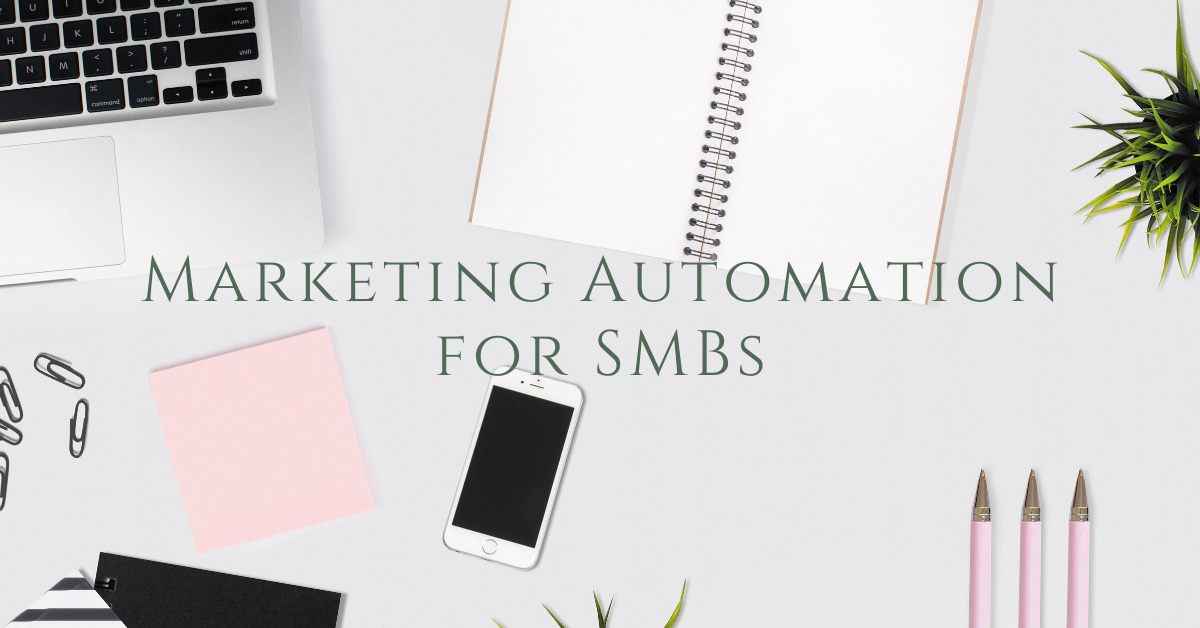 Marketing Inspo: Marketing Automation for SMBs - How to Do It Right