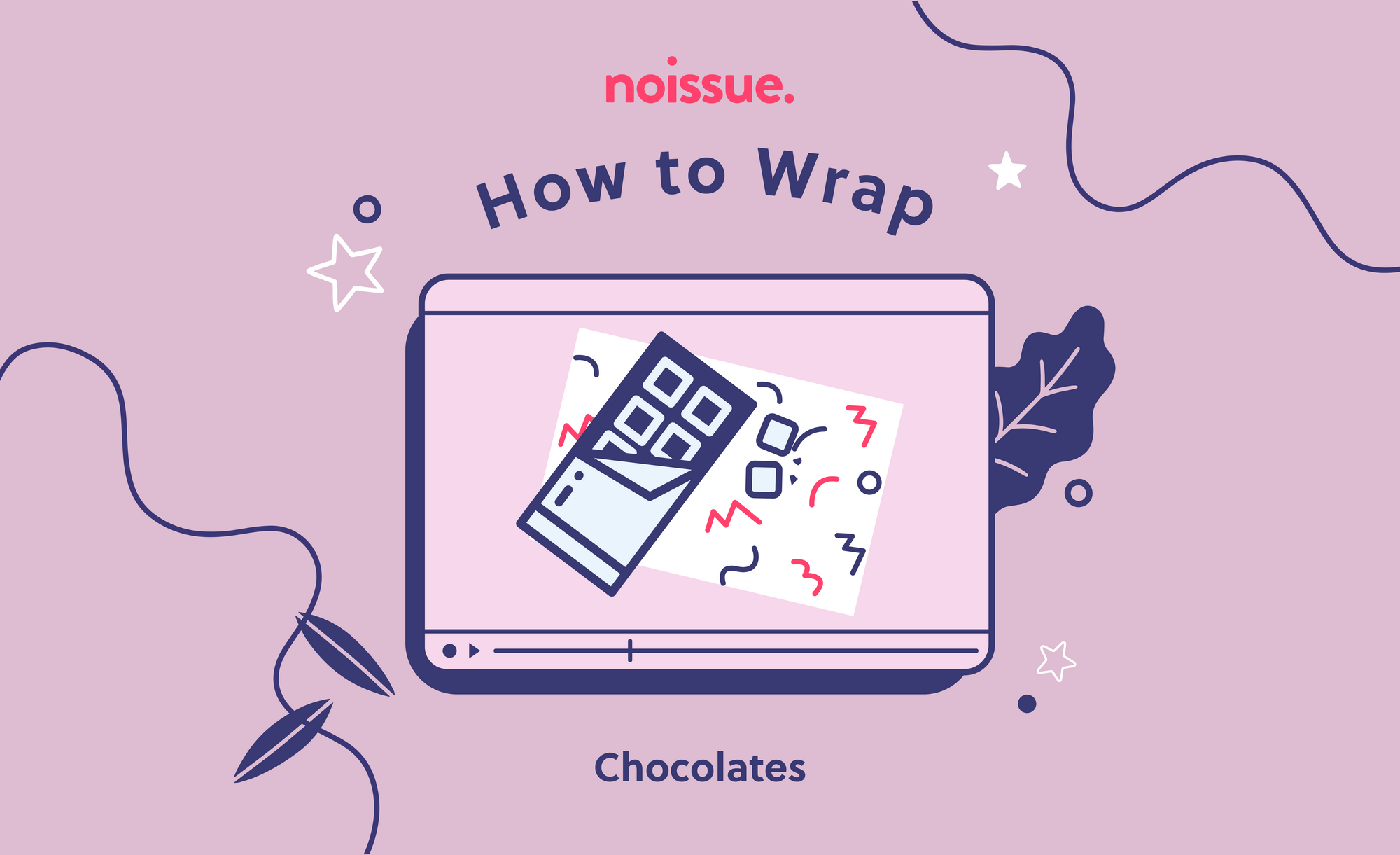 How to Wrap: Chocolates
