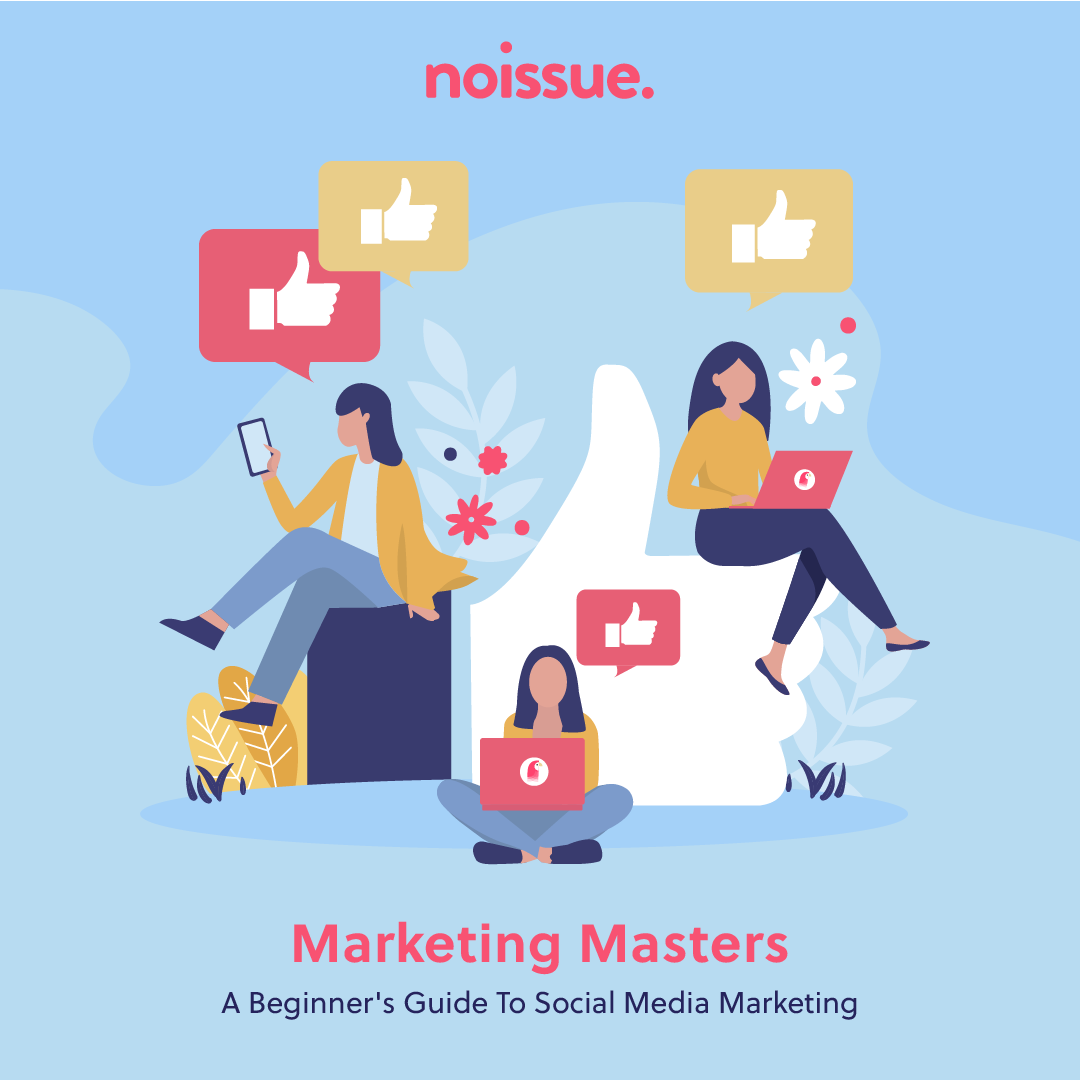 A Beginner's Guide to Social Media Marketing in 2021