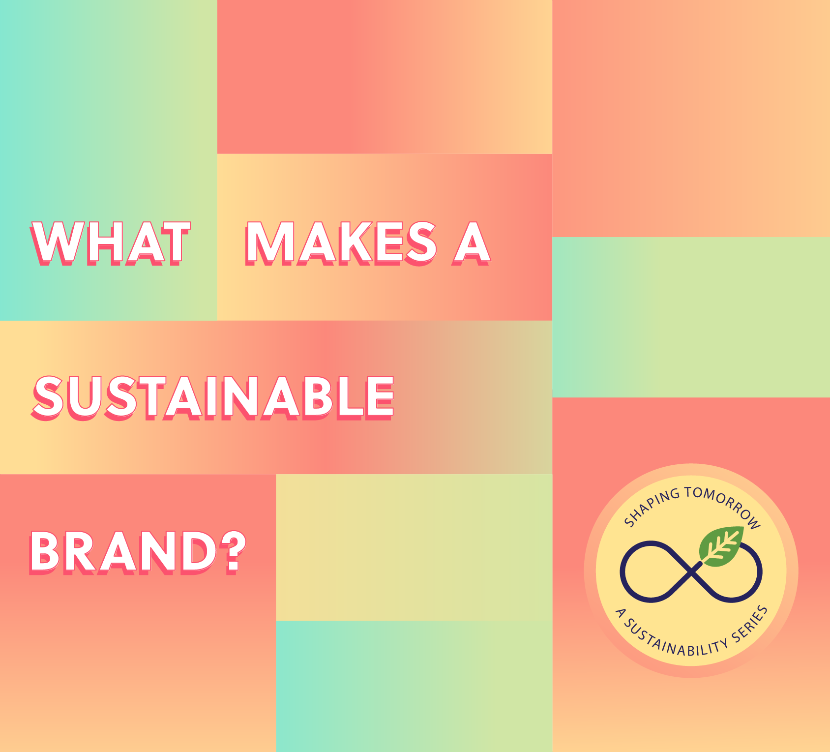 What Does it Mean to be a Sustainable Brand?