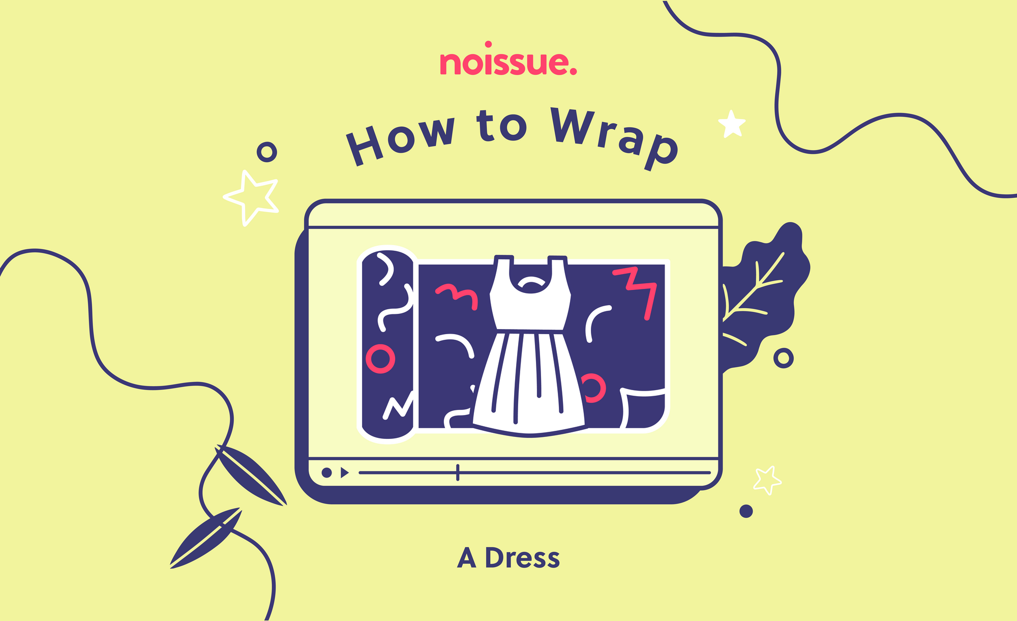 How to Wrap: A Dress